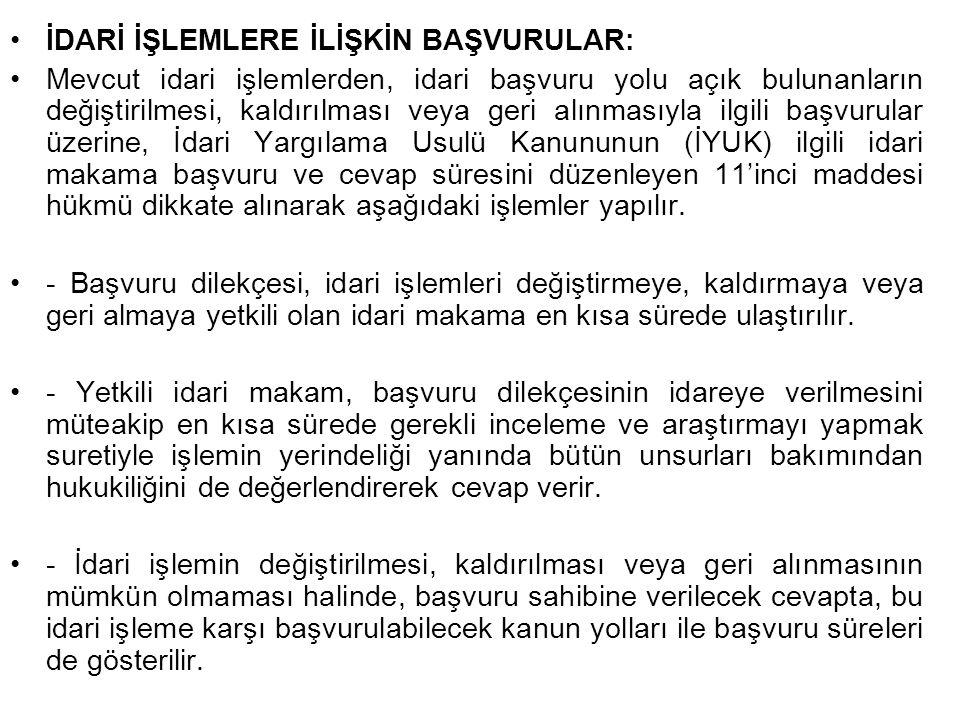 İNCELENEMEYECEK DİLEKÇELER: Türkiye Büyük Millet Meclisine veya yetkili makamlara verilen veya gönderilen dilekçelerden; a) Belli bir konuyu ihtiva etmeyenler, b) Yargı mercilerinin görevine giren konularla ilgili olanlar, c) 4 üncü maddede gösterilen şartlardan herhangi birini taşımayanlar, (yetersiz adres-yetersiz kişi bilgisi gibi) İncelenemezler.