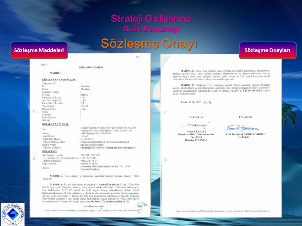 Strateji Geliştirme Daire Başkanlığı Sözleşme Onayı Sözleşme MaddeleriSözleşme Onayları