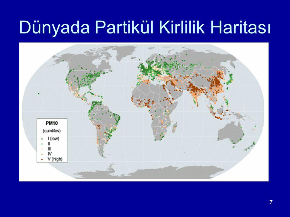 7 Dünyada Partikül Kirlilik Haritası