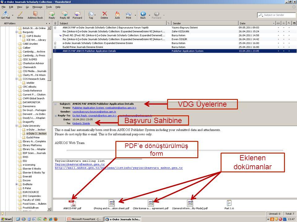 VDG Üyelerine Başvuru Sahibine PDF'e dönüştürülmüş form Eklenen dokümanlar