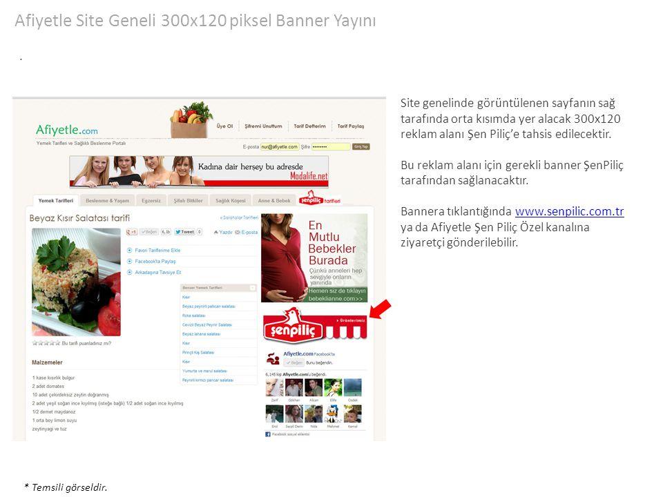 Afiyetle Site Geneli 300x120 piksel Banner Yayını. * Temsili görseldir. Site genelinde görüntülenen sayfanın sağ tarafında orta kısımda yer alacak 300