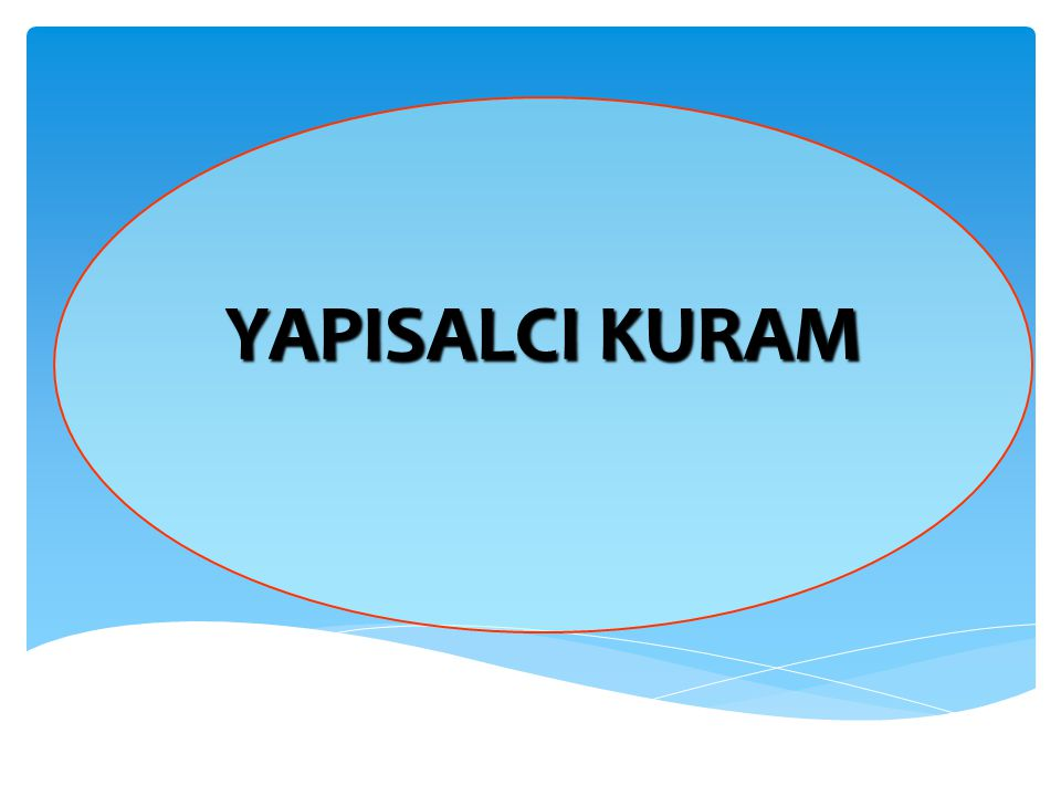 YAPISALCI KURAM