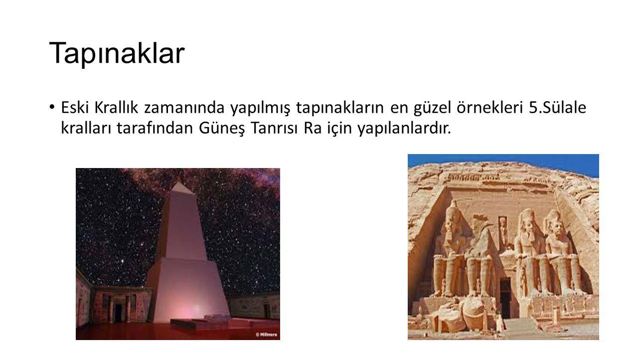 Tapınaklar Eski Krallık zamanında yapılmış tapınakların en güzel örnekleri 5.Sülale kralları tarafından Güneş Tanrısı Ra için yapılanlardır.