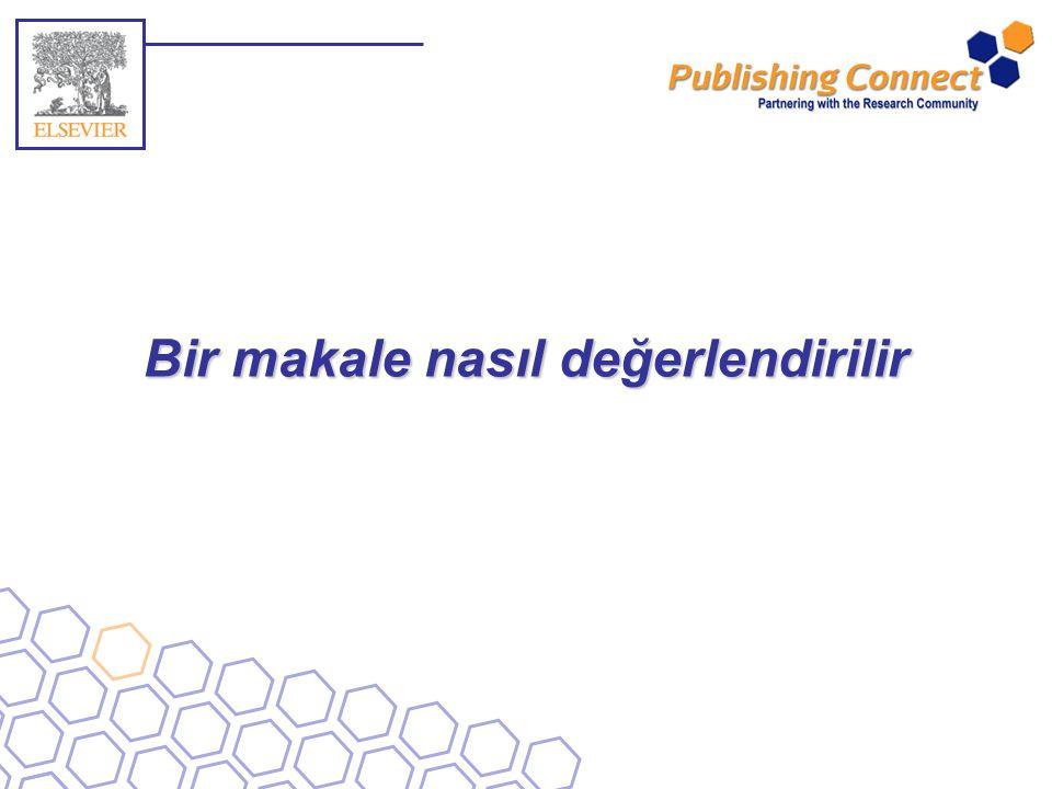 2 Soru Hakemlik neden bilimsel yayıncılık sürecinin bir parçasıdır?