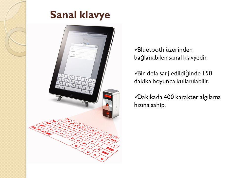 Sanal klavye Bluetooth üzerinden ba ğ lanabilen sanal klavyedir.