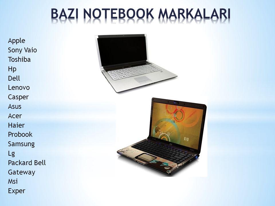 Apple Sony Vaio Toshiba Hp Dell Lenovo Casper Asus Acer Haier Probook Samsung Lg Packard Bell Gateway Msi Exper