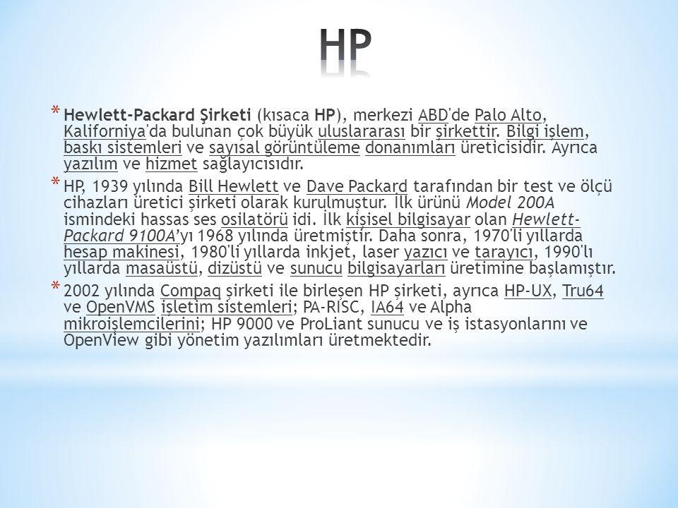 * Hewlett-Packard Şirketi (kısaca HP), merkezi ABD'de Palo Alto, Kaliforniya'da bulunan çok büyük uluslararası bir şirkettir. Bilgi işlem, baskı siste