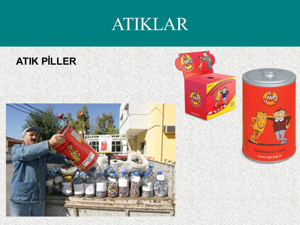 ATIK PİLLER ATIKLAR