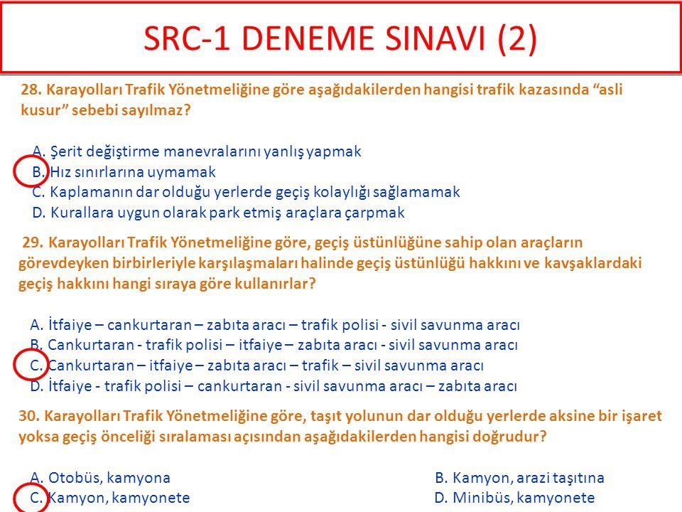 30. Karayolları Trafik Yönetmeliğine göre, taşıt yolunun dar olduğu yerlerde aksine bir işaret yoksa geçiş önceliği sıralaması açısından aşağıdakilerd