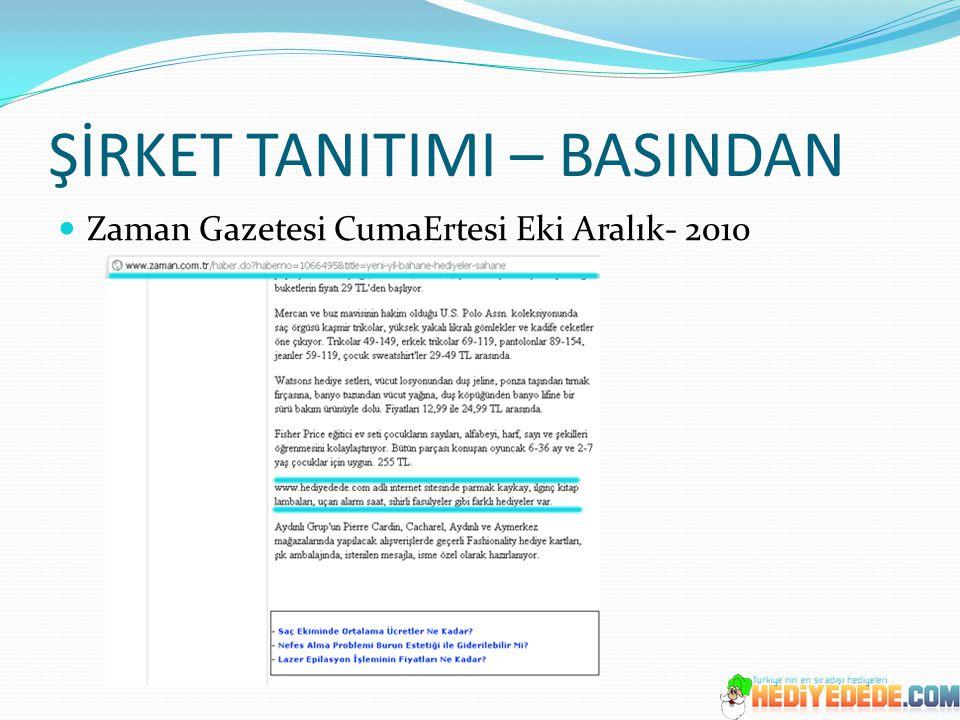 ŞİRKET TANITIMI – BASINDAN Zaman Gazetesi CumaErtesi Eki Aralık- 2010