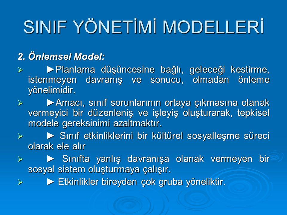 SINIF YÖNETİMİ MODELLERİ 2.