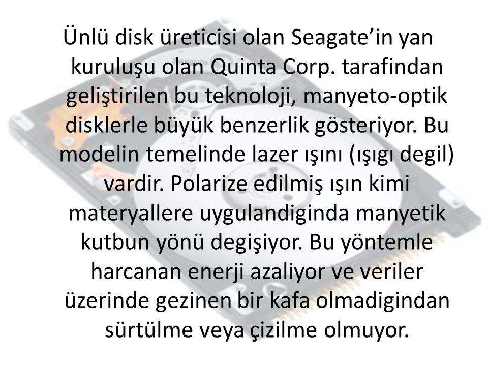Ünlü disk üreticisi olan Seagate'in yan kuruluşu olan Quinta Corp.