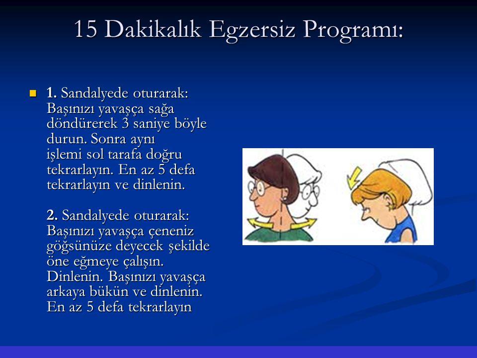 15 Dakikalık Egzersiz Programı: 1.