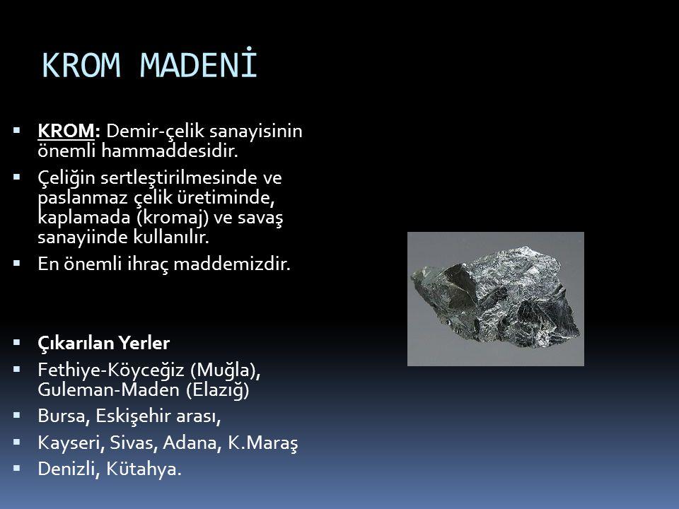 BOKSİT MADENİ BOKSİT: Alüminyum ham maddesidir.