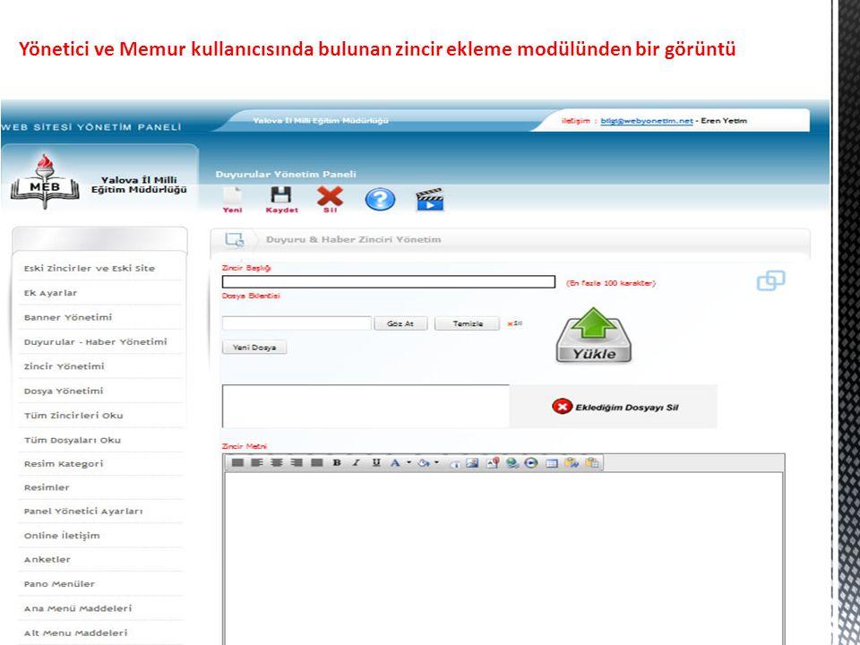 Yönetici ve Memur kullanıcısında bulunan zincir ekleme modülünden bir görüntü