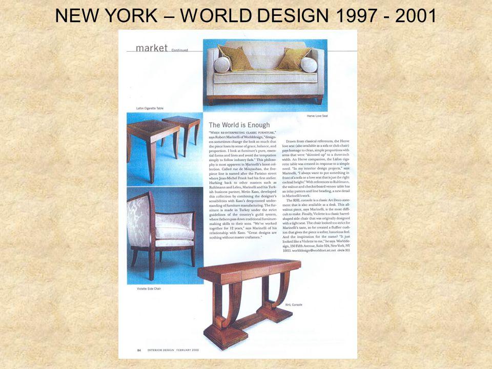 NEW YORK – WORLD DESIGN 1997 - 2001