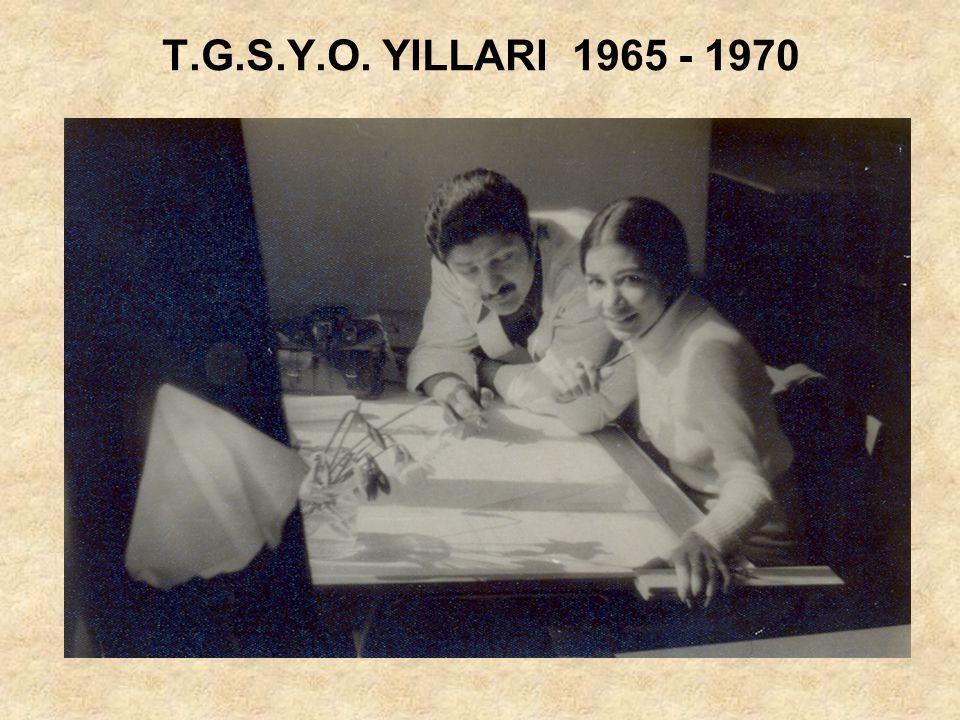 T.G.S.Y.O. YILLARI 1965 - 1970