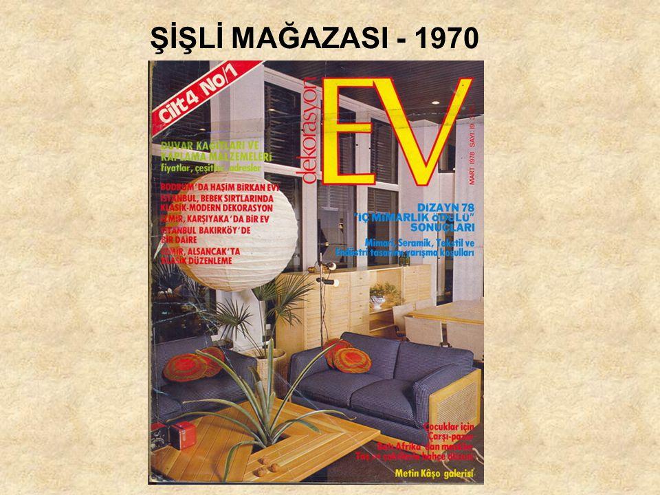 ŞİŞLİ MAĞAZASI - 1970