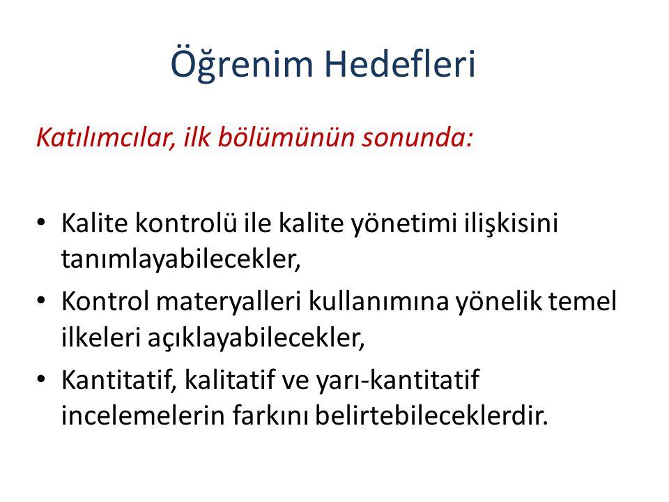 KK için Stok Kültürler Bilinen, tanımlanmış referans /in-house suşlardır.
