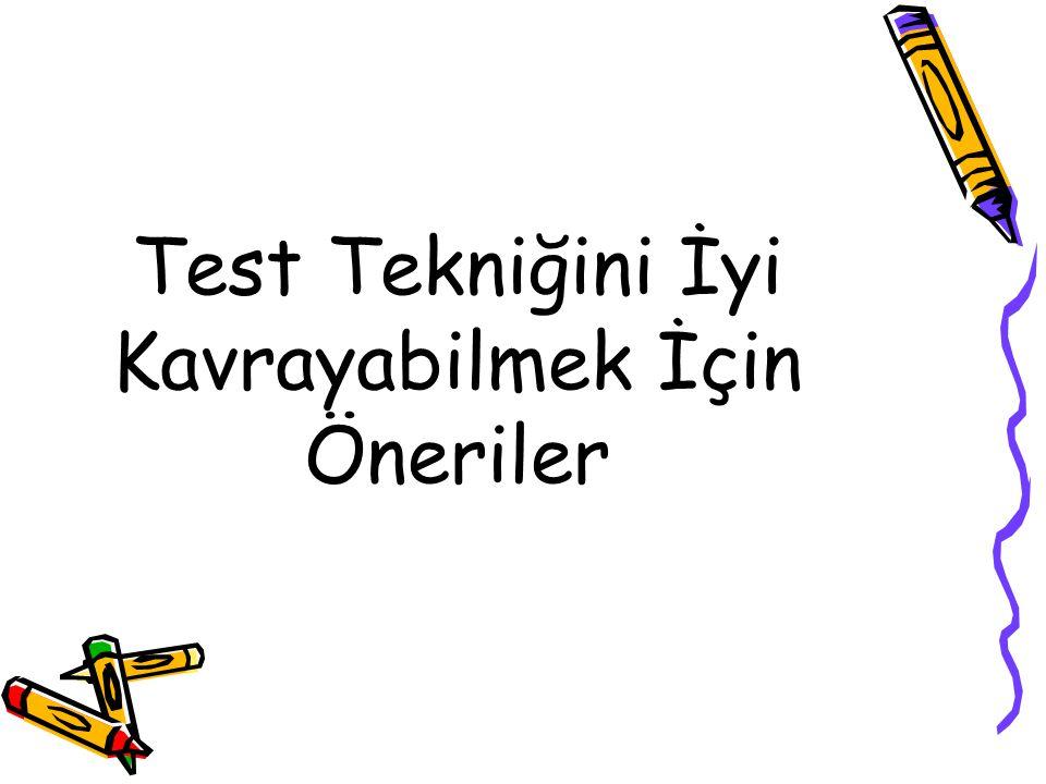 Yeni konularla ilgili test çözerken kolaydan zora doğru bir yol izlenmelidir.