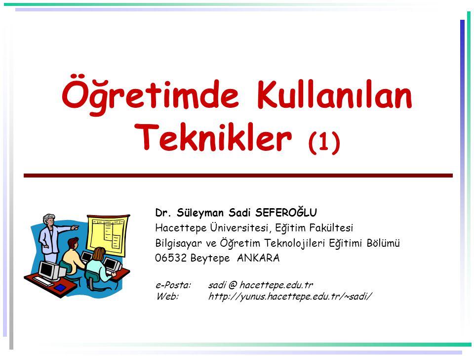 Öğretimde Kullanılan Teknikler (1) Dr.