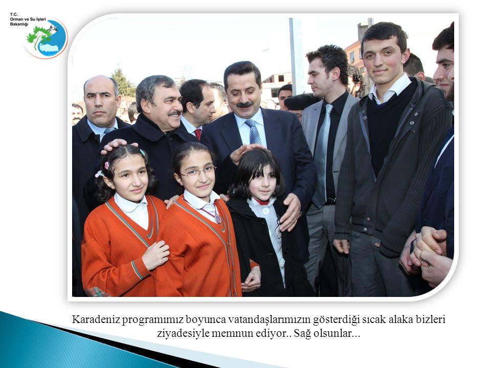 Karadeniz programımız boyunca vatandaşlarımızın gösterdiği sıcak alaka bizleri ziyadesiyle memnun ediyor..