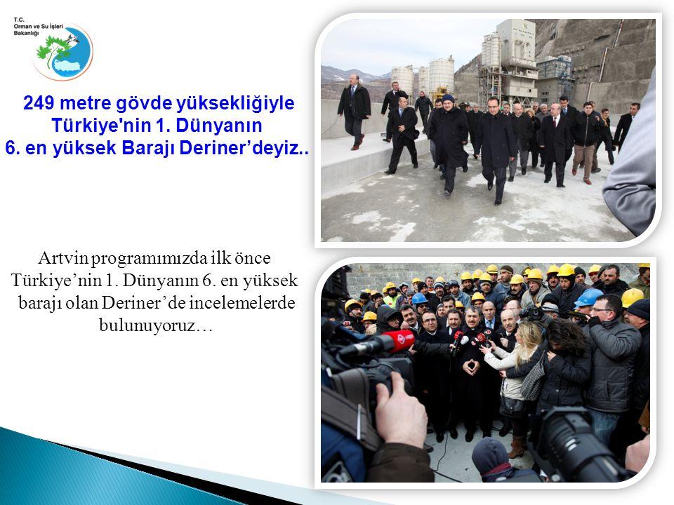 Artvin programımızda ilk önce Türkiye'nin 1. Dünyanın 6.
