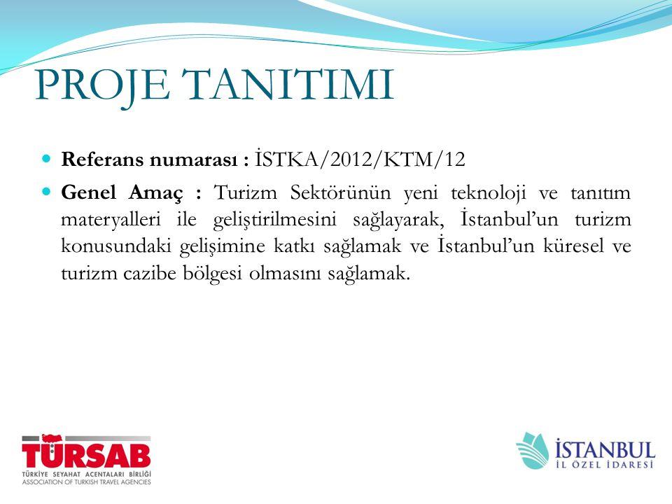 PROJE TANITIMI Özel Amaç: Mobil uygulamaların ve İstanbul veri bankaların oluşturulması ile İstanbulda turizme erişilebilirliği arttırmak ve aynı zamanda İstanbul'a gelen yabancı turistlerin turizmin varış odaklı ve çok yönlü geliştirilmesi için İstanbul'un tanıtımını gerçekleştirmektir.