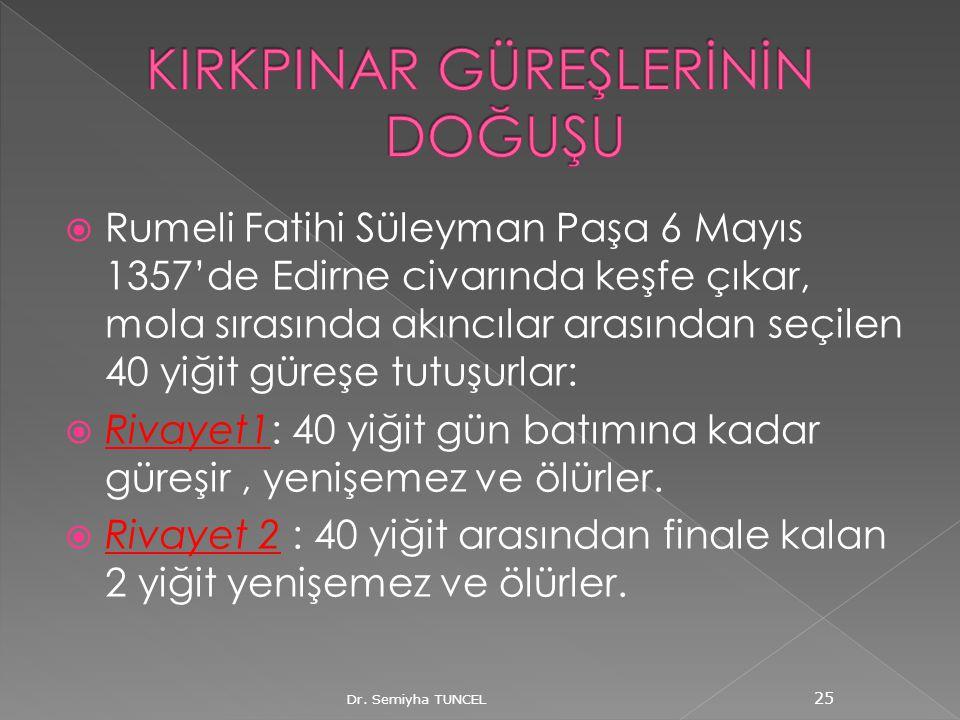  Rumeli Fatihi Süleyman Paşa 6 Mayıs 1357'de Edirne civarında keşfe çıkar, mola sırasında akıncılar arasından seçilen 40 yiğit güreşe tutuşurlar:  R