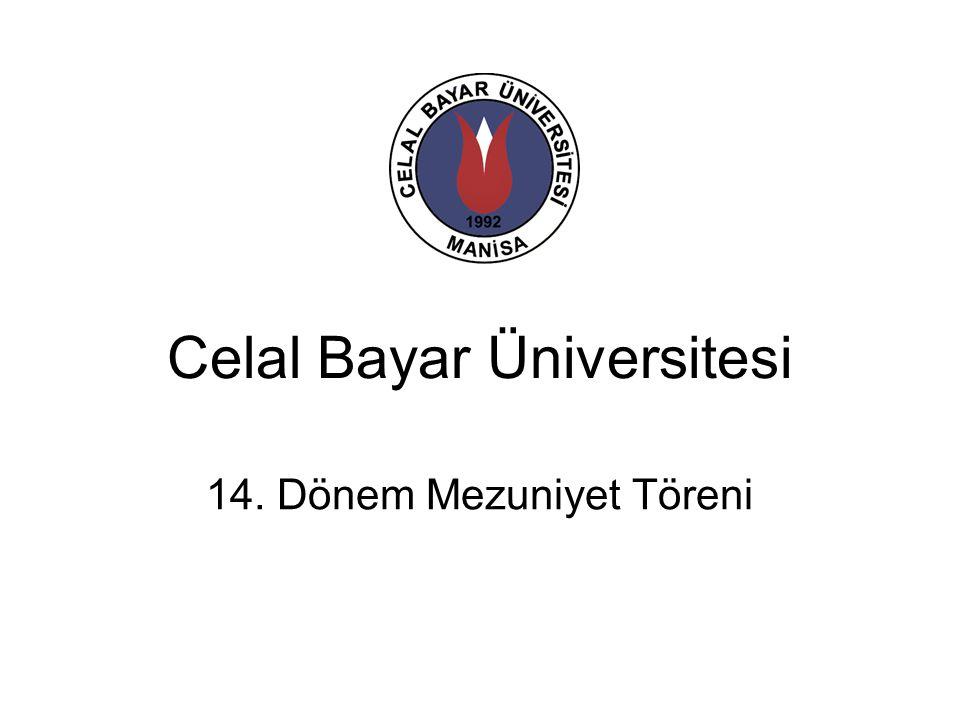 Celal Bayar Üniversitesi 14. Dönem Mezuniyet Töreni