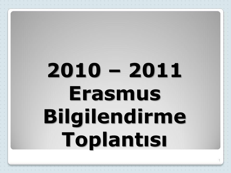 2010 – 2011 Erasmus Bilgilendirme Toplantısı 1