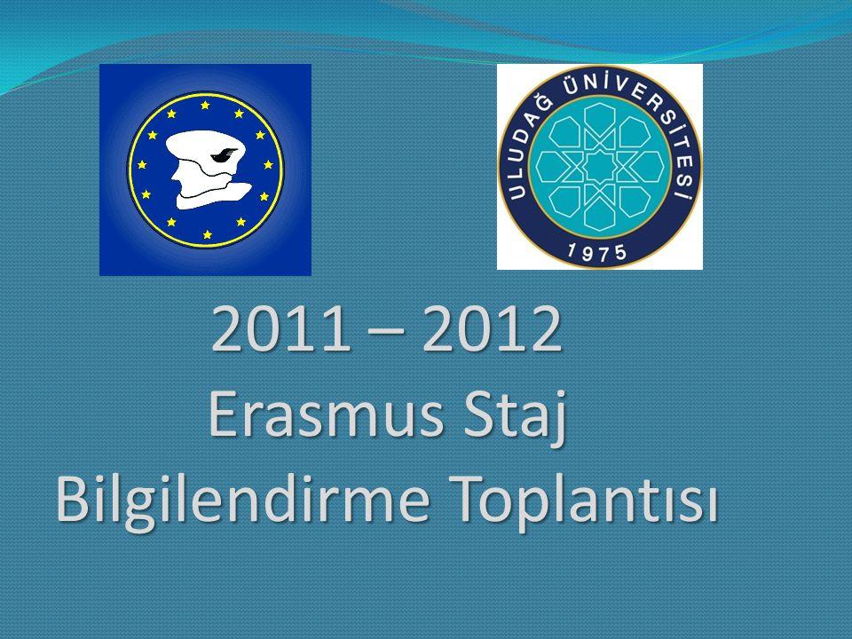 2011 – 2012 Erasmus Staj Bilgilendirme Toplantısı