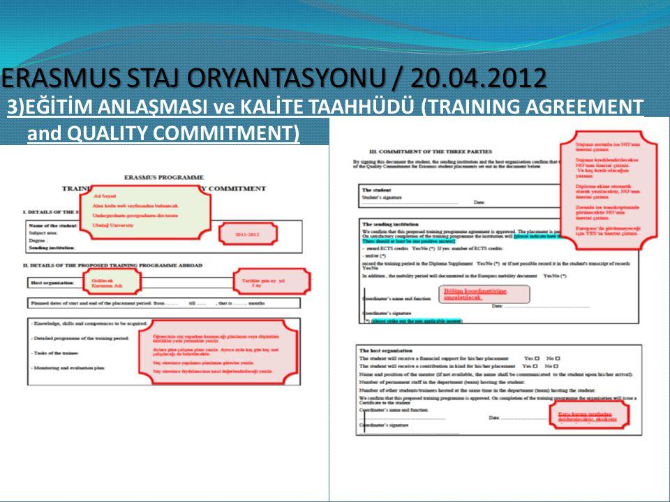 ERASMUS STAJ ORYANTASYONU / 20.04.2012 3)EĞİTİM ANLAŞMASI ve KALİTE TAAHHÜDÜ (TRAINING AGREEMENT and QUALITY COMMITMENT)
