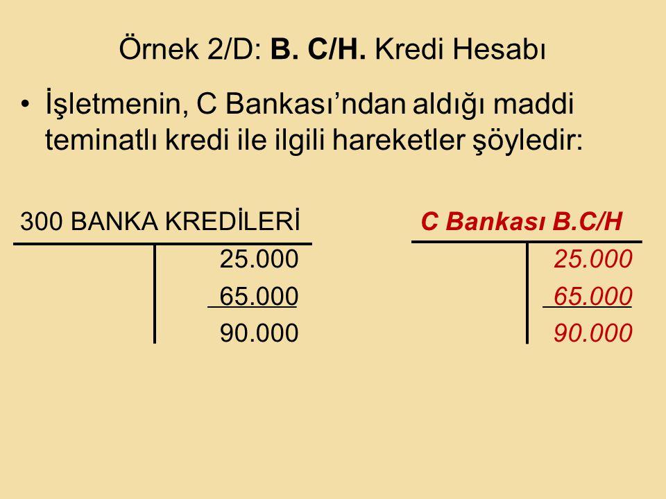 Örnek 2/D: B.C/H.