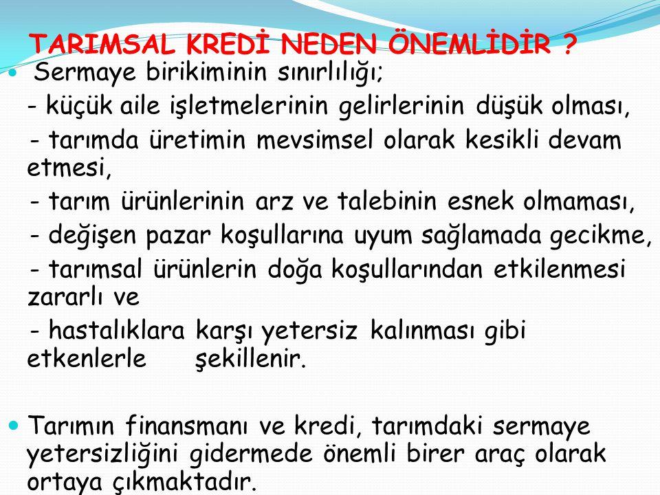 TARIMSAL KREDİ NEDEN ÖNEMLİDİR .
