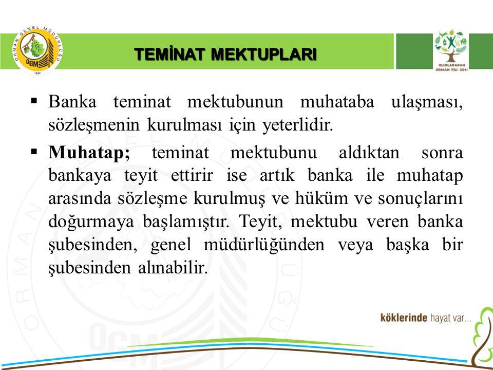 TEMİNAT MEKTUPLARI  Banka Teminat Mektubu içeriğinde yer alan ve ilk yazılı talep üzerine derhal ödeme şeklindeki taahhüt nedeniyle, teminat mektupları garanti sözleşmesi sayılmaktadır.