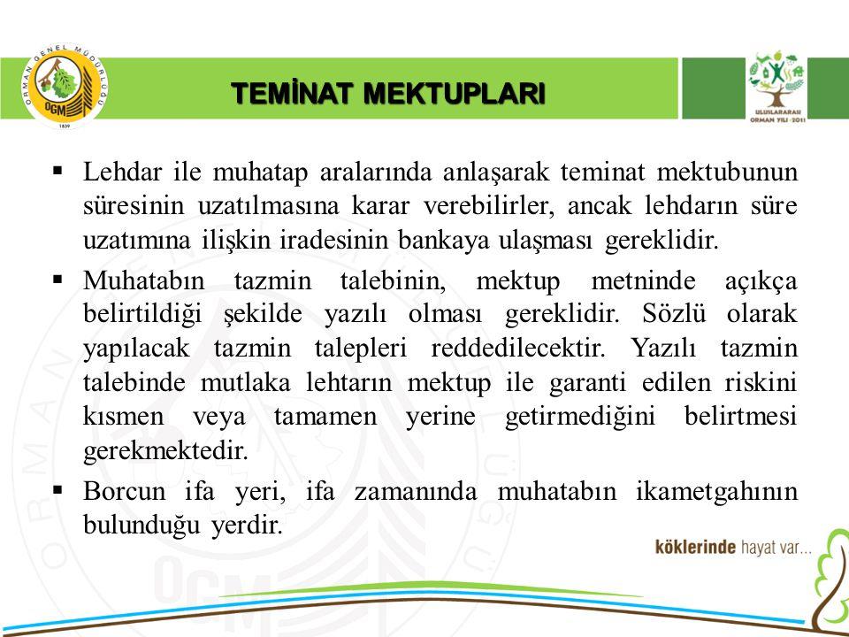 TEMİNAT MEKTUPLARI  Teminat mektupları kıymetli evrak niteliğinde değildir.