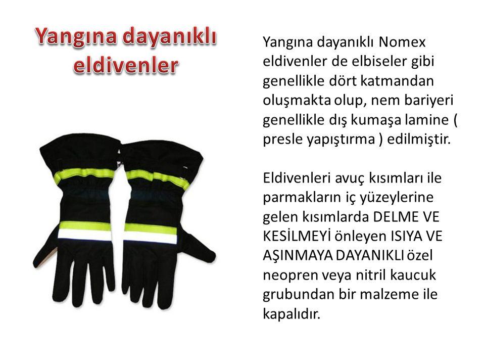 Yangına dayanıklı Nomex eldivenler de elbiseler gibi genellikle dört katmandan oluşmakta olup, nem bariyeri genellikle dış kumaşa lamine ( presle yapıştırma ) edilmiştir.