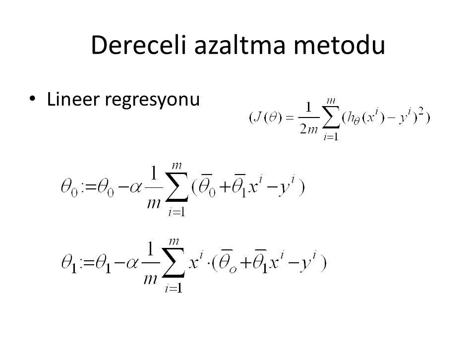 Dereceli azaltma metodu Lineer regresyonu