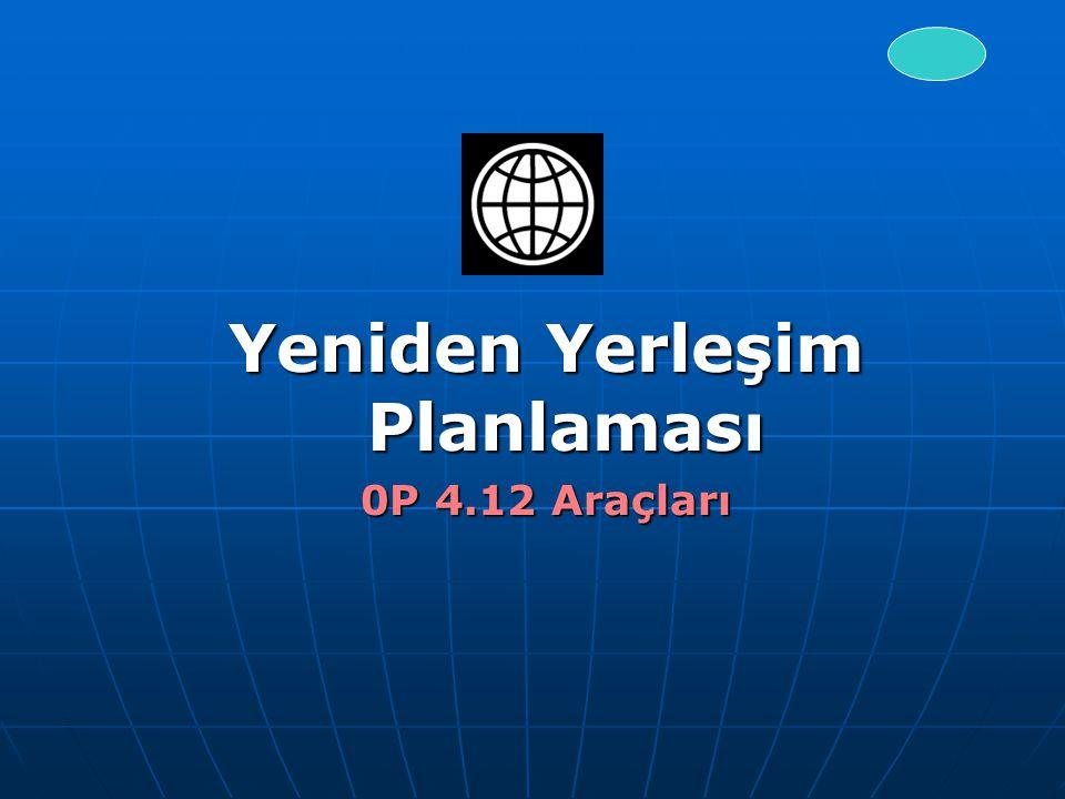 Yeniden Yerleşim Planlaması 0P 4.12 Araçları