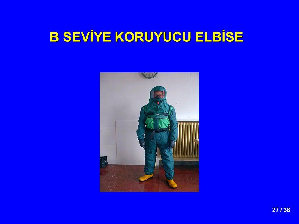 27 / 38 B SEVİYE KORUYUCU ELBİSE