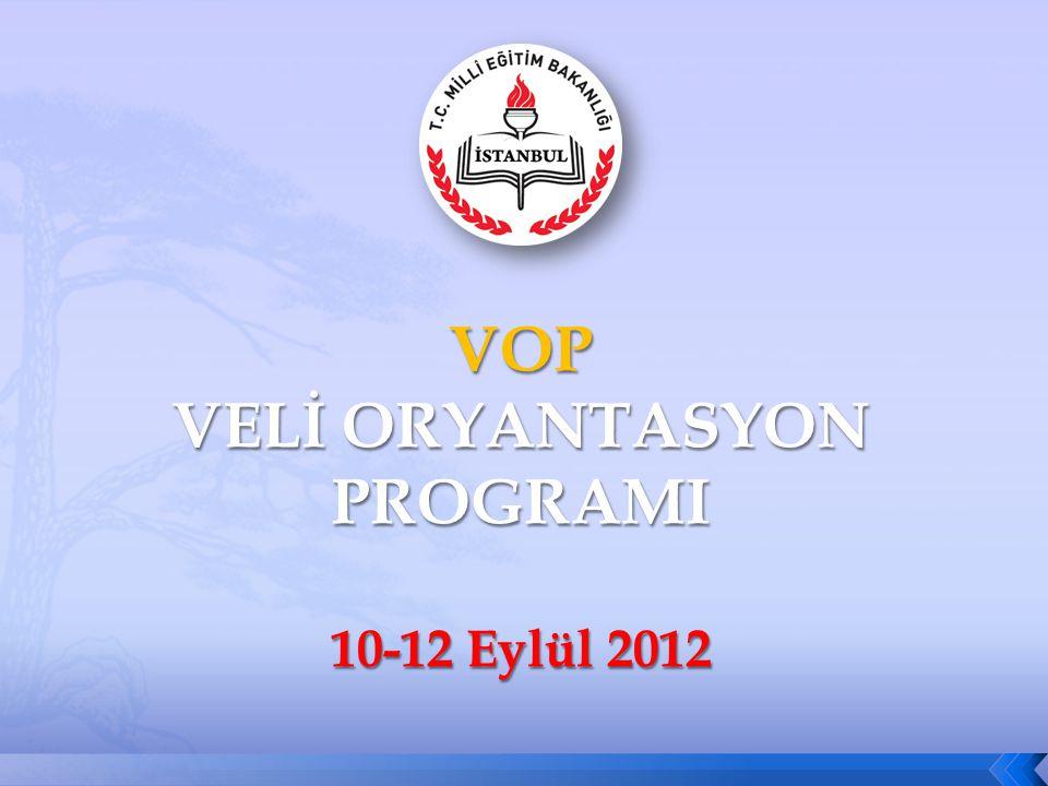 2 DERS – 8 İSTANBUL MİLLİ EĞİTİM MÜDÜRLÜĞÜ VELİ ORYANTASYON PROGRAMI 12EYLÜL2012