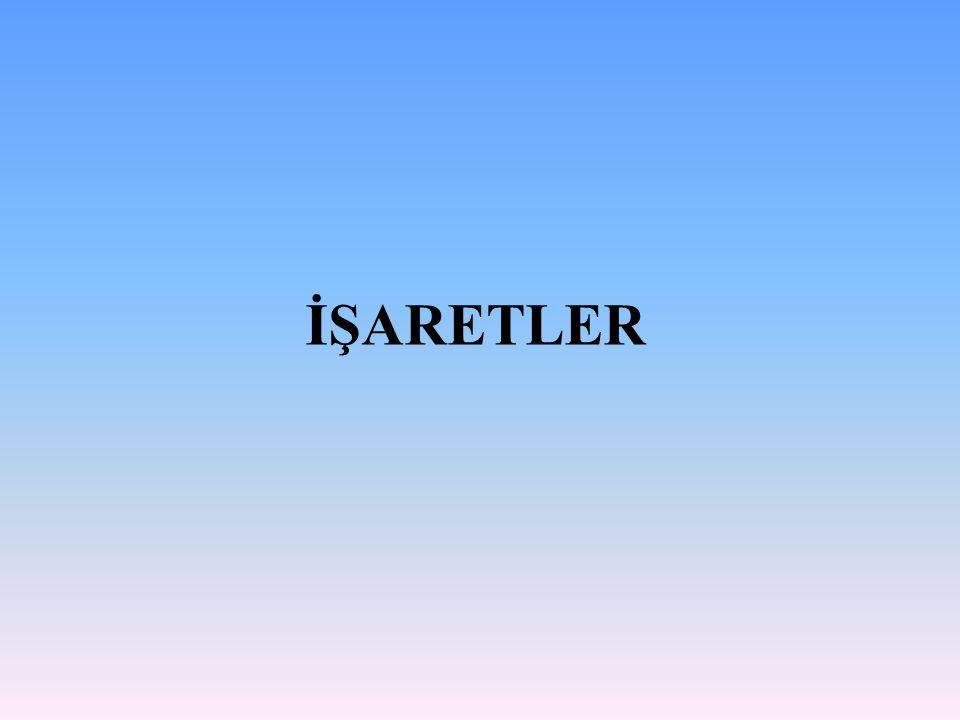İŞARETLER