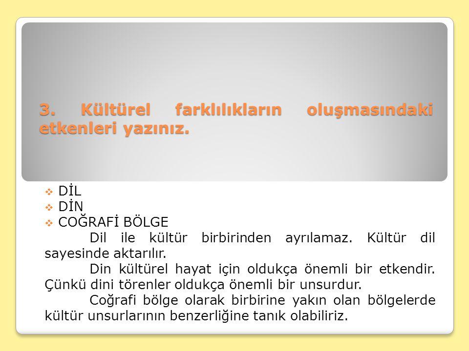 4.Türkçe bilenlerin et, süt, kaşık, baş, ayak, göz, bil-, kal-, gel-, git-, otur- vb.