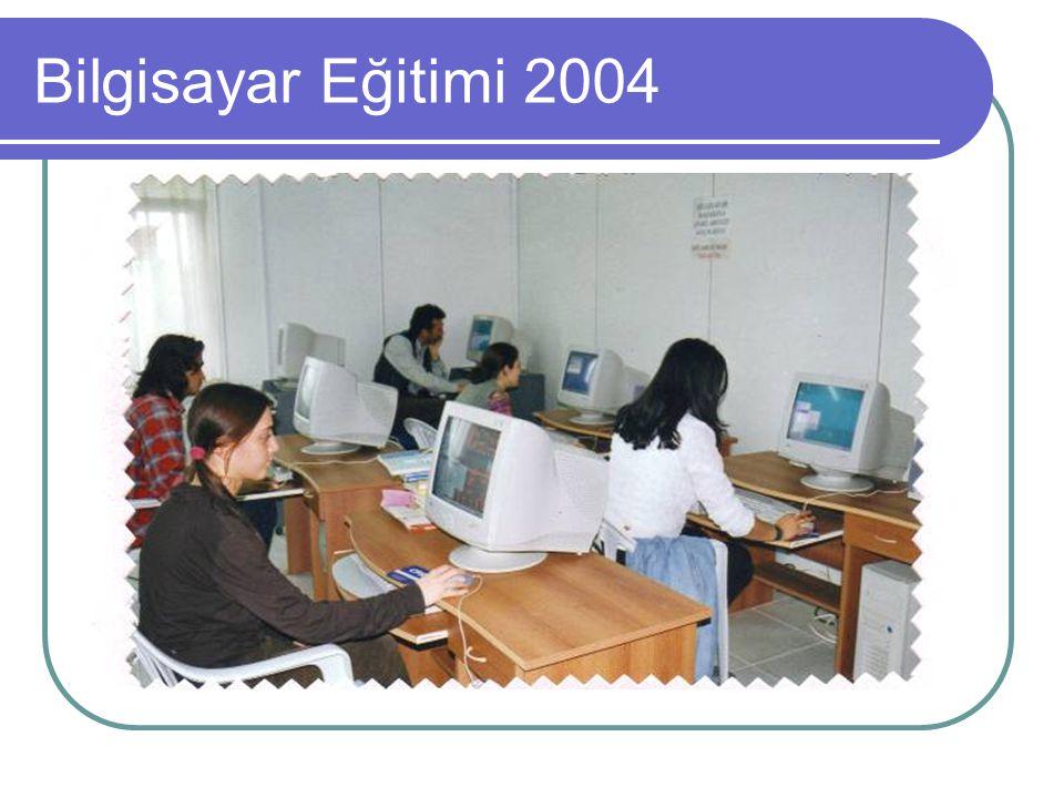 Bilgisayar Eğitimi 2004