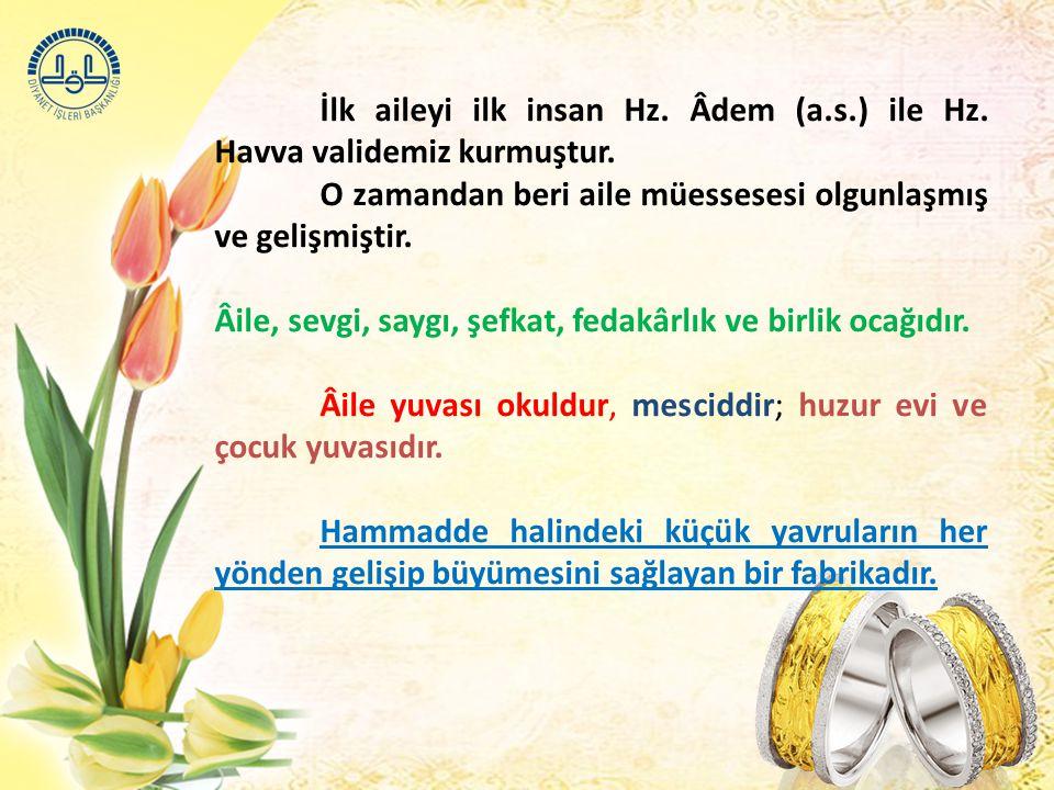 Kocanın Karısına Karşı Görevleri 4- Koca eşini Allah'ın bir emaneti olarak görmeli ve haklarına tecavüz etmemelidir.