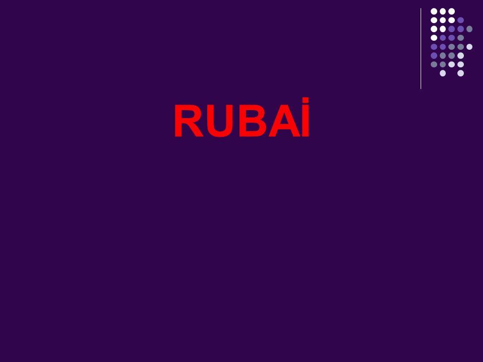 4.RUBAİ Sanemâ (ey put kadar güzel sevgili) sözcüğünde nida sanatı vardır.