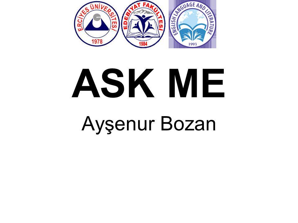 ASK ME Ayşenur Bozan