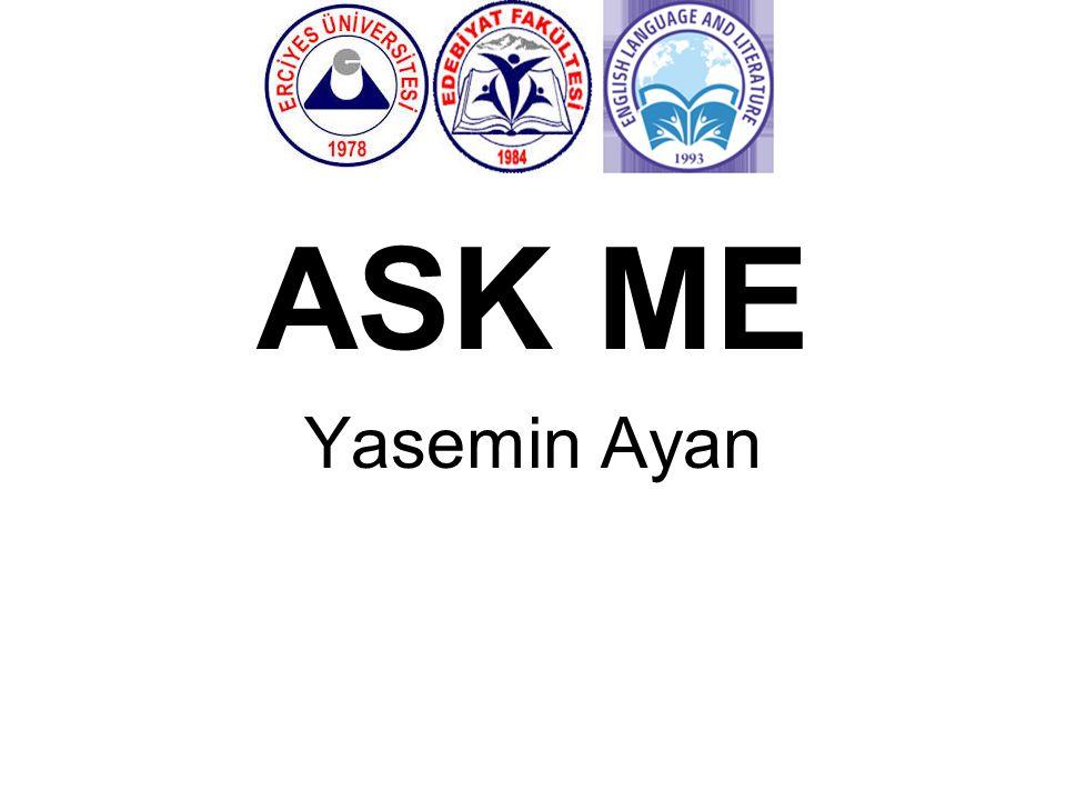 ASK ME Yasemin Ayan