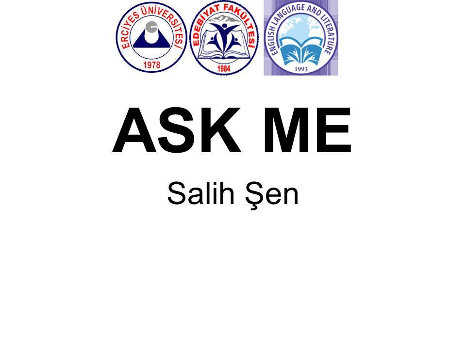 ASK ME Salih Şen